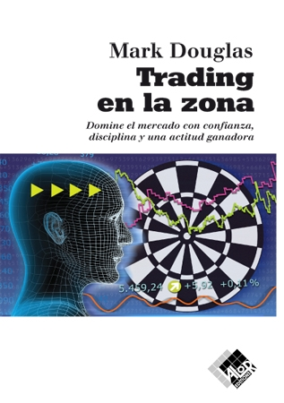 pensar como un trader, trading en la zona