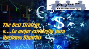 La Mejor Estrategia Para Opciones Binarias