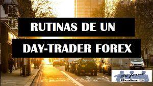 Las Rutinas de un Day Trader