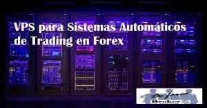 VPS para Sistemas Automáticos de Trading
