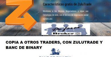 4 razones para elegir banc de Binary, zulutrade