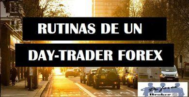 rutinas-de-un-day-trader-de-forex