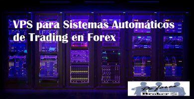 vps para sistemas automaticos de Trading en Forex