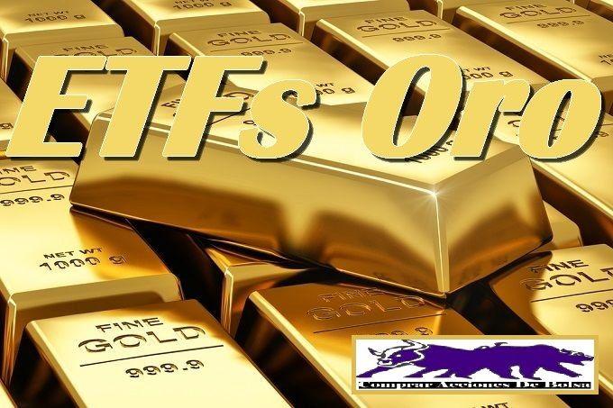 el precio del oro, etfs oro